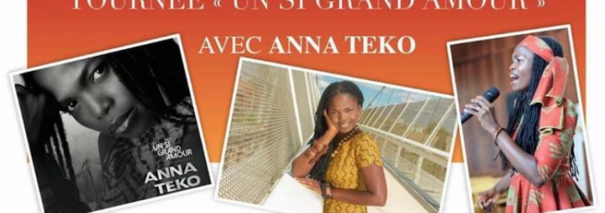 Tournée «Un si grand  amour» avec Anna Teko
