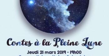 Contes à la Pleine Lune Mars 2019