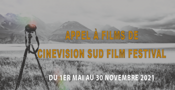 Appel à films de CineVision Sud Film Festival du 1 mai au 30 nov 2021 (Martinique)