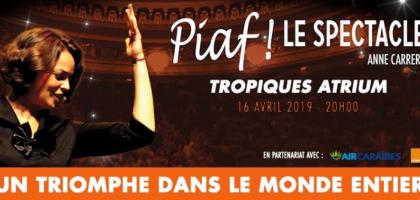 Piaf ! le spectacle avec Anne Carrere
