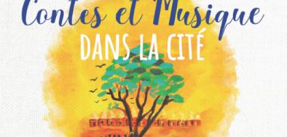Contes et Musique dans la Cité  2019