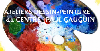 Ateliers dessin-peinture du centre Paul Gauguin